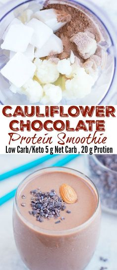 Thick and creamy Cauliflower Chocolate ProteinSmoothie is perfect for a post-workout meal or breakfast. This is high in protein (20gms) and very low in carbs(Net carbs5 gm).