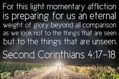 2 Corinthians 4:17-18   by joshtinpowers