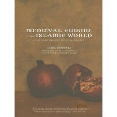 Medieval Cuisine of the Islamic World: A Concise History with 174 Recipes (California Studies in Food and Culture).