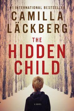 The Hidden Child: A Novel (Patrik Hedstrom Book 5) by Camilla Lackberg http://www.amazon.com/dp/B00IDEQM8Y/ref=cm_sw_r_pi_dp_-rL5vb1PP2RQG