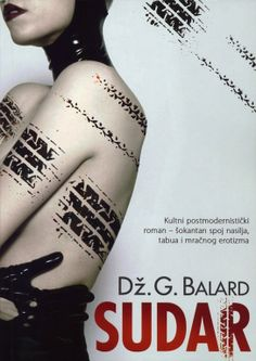 J.G. Ballard, Sudar (Crash), Serbian translation published by Čarobna knjiga, Belgrade, paperback, 2011. Design: Dragan Bibin