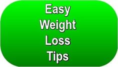 Easy Weight Loss Tips... Click on the image above to read more... #WeightLossTips #WeightLoss #LoseWeight