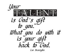 Leo Buscaglia...one of my favorite motivational speaker and auther of all time.