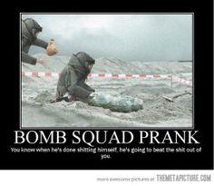 Bomb squad prank…