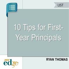 Are you heading into your first year as a principal? These tips can help ease your transition.