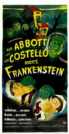 Bud Abbott Lou Costello Meet Frankenstein (1948) Two hapless freight handlers find themselves encountering Dracula, the Frankenstein Monster and the Wolf Man. Bud Abbott, Lou Costello, Lon Chaney Jr....TS classic