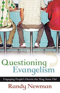 Questioning Evangelism: Randy Newman: 9780825433245: Amazon.com: Books