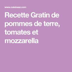 Recette Gratin de pommes de terre, tomates et mozzarella