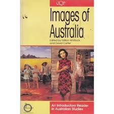 Images of Australia edited by Gillian Whitlock and David Carter - C 221 WHI