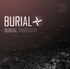 Burial Defies Convention - my review for Big Black Disc - this lil vinyl blog I used to LOVE!!