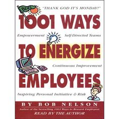 1001 Ways to Energize Employees-Office Oxygen