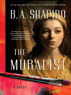 """The Muralist"" by B.A. Shapiro"