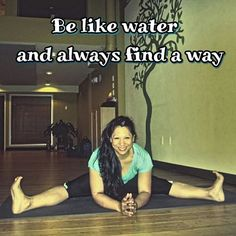 """If you can't get through an obstacle, go around it, like water. Go Around, Flow, Yoga, Water, Life, Gripe Water, Yoga Tips, Aqua"