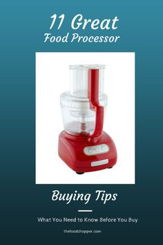 11 Great Food Processor Buying Tips: What You Need to Know Before You Buy