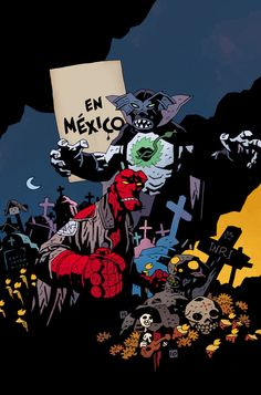 omercifulheaves:  Hellboy in Mexico Art by Mike Mignola