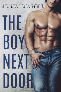 Release Blitz ~ The Boy Next Door by Ella James https://www.goodreads.com/book/show/24488725-the-boy-next-door PURCHASE LINKS – 99c for a limited time   US: http://amzn.to/2q3J4v3   UK: http://1click.bz/BNDUK CA: http://1click.bz/BNDCA AU: http://1click.bz/BNDAU  @givemebooksblog @author_ellaj #Release #TBND