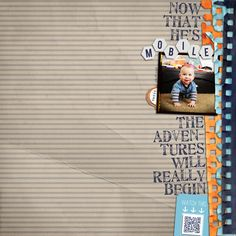 Now That He's Mobile… by sporte91  I love the idea of a QR code on layout to watch a video!