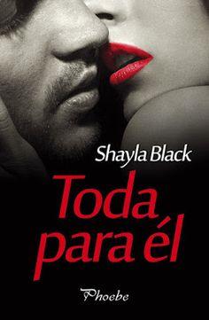 P R O M E S A S D E A M O R: Reseña | Toda para él, Shayla Black