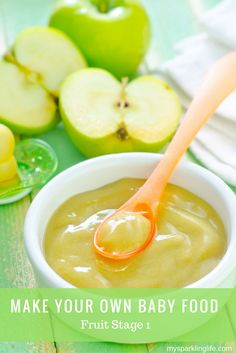 """Fruit Stage 1 Baby Foods - """"Recipes"""" and instructions for Apples, pears, peaches and bananas"""