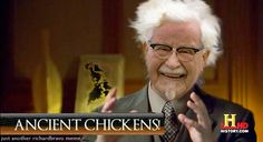 Ancient Chickens!