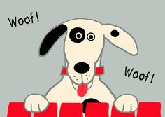 Woof the Dog ... Art Print 11x14 for Dog Lovers