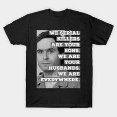 Ted Bundy Serial Killer - Ted Bundy - Mug   TeePublic Ted Bundy, Best Leggings, Serial Killers, True Crime, Cute Gifts, Mugs, Mens Tops, Beautiful Gifts, Tumblers