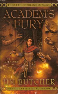 Academ's Fury by Jim Butcher is the second Codex Alera novel.