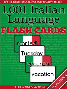 Italian Language Flash Cards: Fastest Way to Get Started in Italian [Revised Edition] (Learn to Speak.Series) by Alessandro Mancini Italian Grammar, Italian Vocabulary, Italian Language, French Language, Foreign Language, Italian Colors, Italian Lessons, Learning A Second Language, Learning Italian