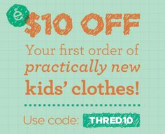 $10 off at thredUP for new customers through 4/10!
