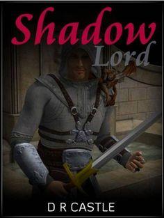 Shadow Lord by Dale Castle, http://www.amazon.com/gp/product/B00AP6S8IA/ref=cm_sw_r_pi_alp_rxU-qb159M0GX