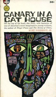 Kurt Vonnegut / Canary in a Cat House / Short stories / 1961 / Cover art: Leo and Diane Dillon