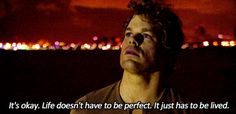 """""""It's Okay. Life doesn't have to be perfect, it just has to be lived. Dexter Morgan Quotes, Michael C. Hall, Horror, Nerd, Dimebag Darrell, Senior Quotes, Movie Quotes, Tv Quotes, Qoutes"""