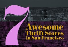 7 Awesome Thrift Stores in SF | EcoSalon | Conscious Culture and Fashion