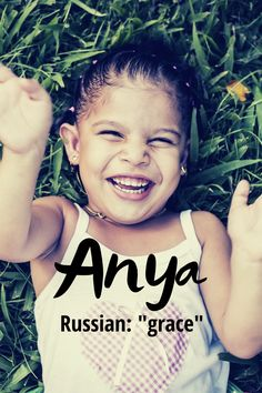 """Anya is a lovely Russian variation of the name Anna meaning """"grace"""". It was ranked in 2018 and there were 429 girls given this name in Modern Baby Girl Names, Baby Names, Unique Names, Character Names, Writing Resources, T Shirts For Women, Girls, Beautiful"""