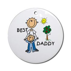 Best Daddy With Son Stick Figure Ornament (Round) CafePress has the best selection of custom t-shirts, personalized gifts, posters , art, mugs, and much more.{Cafepress-Q78m4s7k}