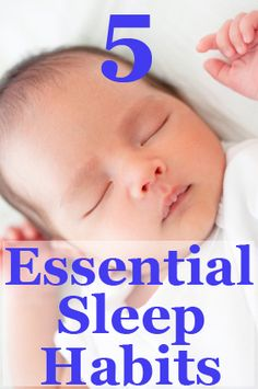 Five habits for getting baby to sleep through the night