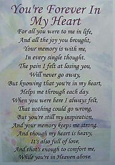Forever in my heart. Dad Quotes, Sister Quotes, Mother Quotes, Life Quotes, Dad Sayings, Daughter Quotes, Family Quotes, Grief Poems, Mom Poems