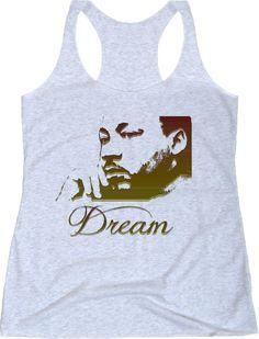 DREAM Martin Luther King Jr Ladies Triblend Racerback Tank