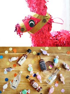 Having an all-adult party? Fill a pinata with mini liquor bottles and candy instead!