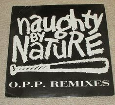 #NaughtybyNature #OPP Remixes 12 #Vinyl