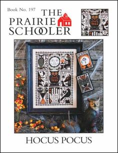 Prairie Schooler Hocus Pocus - Cross Stitch Pattern. Model stitched on 32 Ct. Lambswool linen with DMC floss. Stitch Count: 155H x 107W.