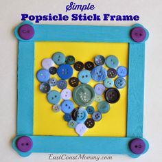 East Coast Mommy: Simple Popsicle Stick Frame... with a button heart