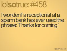 Spank bank receptionist would look awesome on a resume.