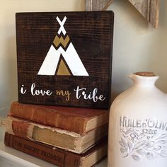 I Love My Tribe Wood Block Sign, Tribe Sign, Wood Sign, Love Block Sign, Block…