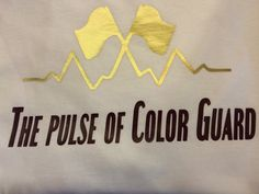 The Pulse of Color Guard t-shirt. by ShowItProud on Etsy