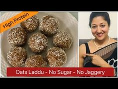 Oats Laddu ( No Sugar, Jaggery, Ghee or Flour) High Fiber and protein rich Laddoo | Aarum's Kitchen - YouTube Oats Recipes, Sweet Recipes, Cooking Recipes, Laddoo Recipe, Vegetarian Recipes, Healthy Recipes, Diet Tips, Sugar Free, Indian Desert