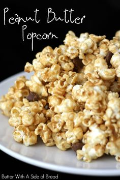 PEANUT BUTTER POPCORN: Butter With A Side of Bread