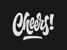 Cheers! -lettering by Mika Melvas