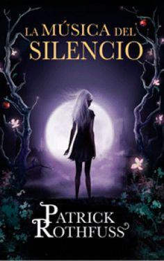 """""""La música del silencio"""" de Patrick Rothfuss. Una novela corta, con Auri, uno de los personajes más populares y rodeados de misterio que aparecen en El nombre del viento y El temor de un hombre sabio.  La música del silencio nos permitirá ver el mundo a través de Auri. Una historia lírica, evocadora, sugestiva y rica en detalles."""