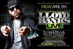 Fashion Fridays Lloyd Banks Live @ Fusion Lounge Friday April 5, 2013